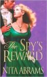 The Spy's Reward - Nita Abrams