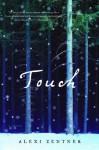 Touch - Alexi Zentner