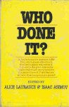 Who Done It? - Alice Laurance, Isaac Asimov