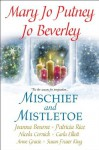Mischief and Mistletoe - Mary Jo Putney, Jo Beverly, Joanna Bourne, Patricia Rice