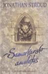 Samarkando amuletas - Jonathan Stroud, Rita Kaminskaitė