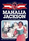 Mahalia Jackson : Young Gospel Singer - Montrew Dunham