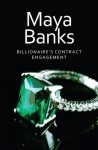 Billionaire's Contract Engagement (Kings of the Boardroom) - Maya Banks