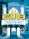 The Missing Queen - Samhita Arni
