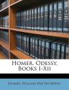 Homer. Odessy, Books I-XII - Homer