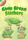 Not a book:Gone Green Stickers - NOT A BOOK