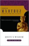 Khufu's Wisdom - Naguib Mahfouz, نجيب محفوظ, Raymond Stock