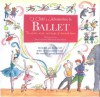 A Child's Introduction to Ballet: The Stories, Music, and Magic of Classical Dance - Laura Lee, Meredith Hamilton
