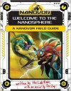 Nanovor: Welcome to the Nanosphere: A Nanovor Field Guide - Jordan Weisman