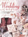 Wedding Crafts: 40 Charming Ideas for a Unique Personalized Wedding - Lucinda Ganderton