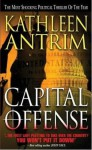 Capital Offense - Kathleen Antrim
