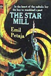 The Star Mill - Emil Petaja, Jack Gaughan