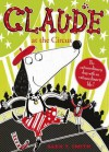 Claude at the Circus - Alex T. Smith
