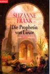 Die Prophetin von Luxor - Suzanne Frank