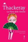 La fiera delle vanità - William Makepeace Thackeray, Riccardo Reim, Anna Banti