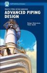 Advanced Piping Design (Process Piping Design Handbook) (v. II) - Rutger Boterman, Peter Smith, Rutger Botermans
