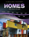 Homes: From Caves to Eco-Pods - Elizabeth Raum
