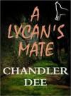 A Lycan's Mate - Chandler Dee