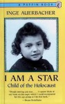 I Am a Star: Child of the Holocaust - Inge Auerbacher, Israel Bernbaum