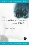 International Economy Since 1945 - Sidney Pollard