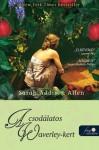 A csodálatos Waverley-kert - Sarah Addison Allen