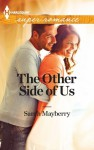 The Other Side of Us (Harlequin Superromance) - Sarah Mayberry