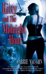 Kitty and the Midnight Hour - Carrie Vaughn