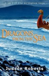 Dragons from the Sea: The Strongbow Saga - Judson Roberts, L. Reid