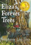 Eliza's Forever Trees - Stephanie Lisa Tara