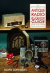 Antique Radio Restoration Guide - David Johnson