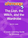 Shmoop Literature Guide: The Lion, the Witch, and the Wardrobe - Shmoop