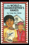 The World in Grandfather's Hands - Craig Kee Strete