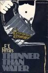 Thinner Than Water - E.X. Ferrars