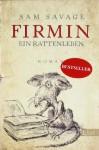 Firmin: Ein Rattenleben - Sam Savage, Susanne Aeckerle, Marion Balkenhol
