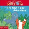 The Rainy Day Adventure - Julie Sykes, Czes Pachela
