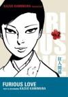 Furious Love - vol.2 - Kazuo Kamimura