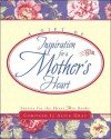 A Gift of Inspiration for a Mother's Heart - Alice Gray