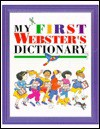 My First Webster's Dictionary - Evelyn Goldsmith, Julie Park