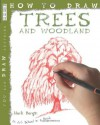 Trees and Woodland (How to Draw) - Mark Bergin