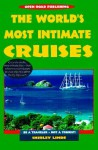 The World's Most Intimate Cruises - Shirley Linde