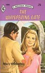 The Whispering Gate (Harlequin Romance #1994) - Mary Wibberley