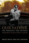Our Father, the Prodigal Son Returns - Bruce Smith, Phil Kershaw, Michael Pinball Clemons
