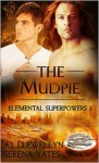 The Mudpie - A.J. Llewellyn, Serena Yates