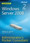 Windows Server(r) 2008 Administrators Pocket Consultant - William R. Stanek
