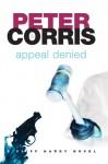 Appeal Denied - Peter Corris