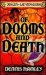Of Dooms and Death - Dennis Hamley