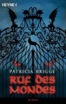 Ruf des Mondes: Mercy Thompson 1 - Roman (German Edition) - Patricia Briggs