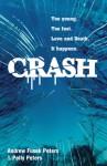 Crash - Andrew Fusek Peters, Polly Peters