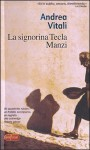 La signorina Tecla Manzi - Andrea Vitali