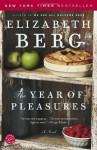 The Year of Pleasures - Elizabeth Berg